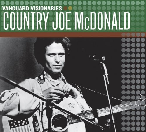 Country Joe Mcdonald Vanguard Visionaries
