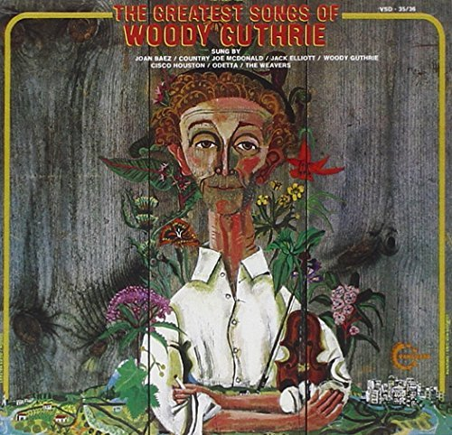 Woody Guthrie Greatest Songs