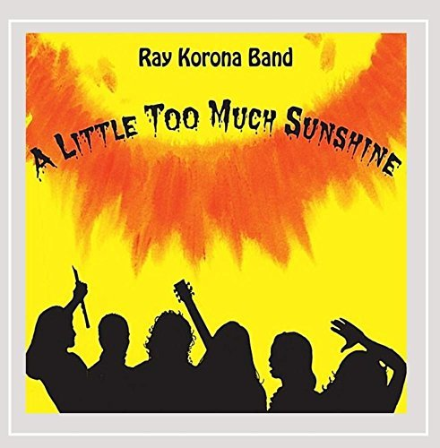 Korona Ray Band Little Too Much Sunshine