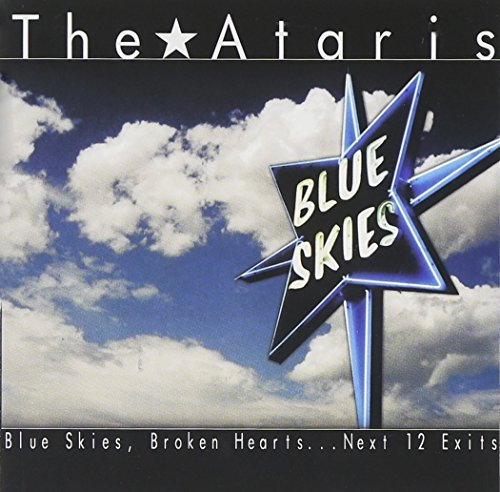Ataris Blue Skies Broken Hearts Next
