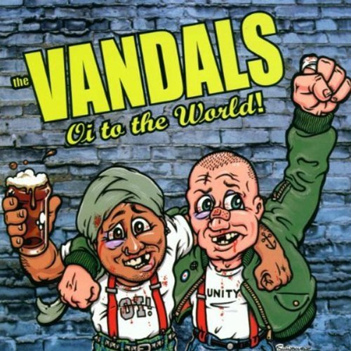 Vandals Oi To The World Oi To The World