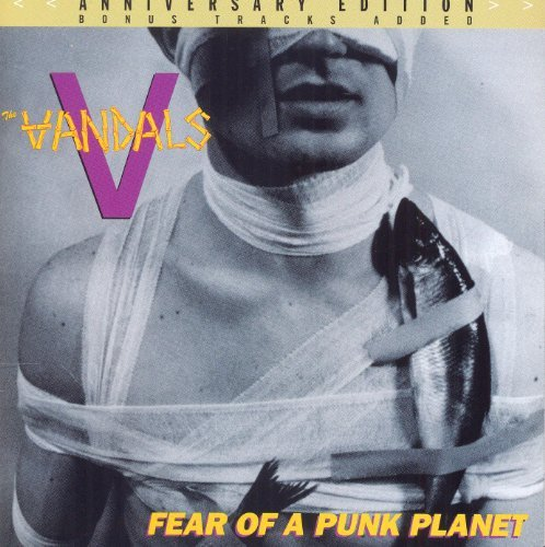 Vandals Fear Of A Punk Planet Annivers Incl. Bonus Tracks
