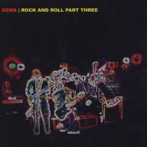 Ozma Vol. 3 Rock & Roll Rock & Roll