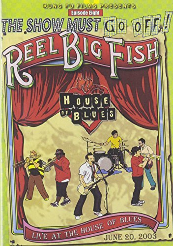 Reel Big Fish Live At The House Of Blues