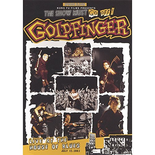 Goldfinger Live At The House Of Blues Live At The House Of Blues