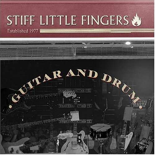 Stiff Little Fingers Guitar & Drum