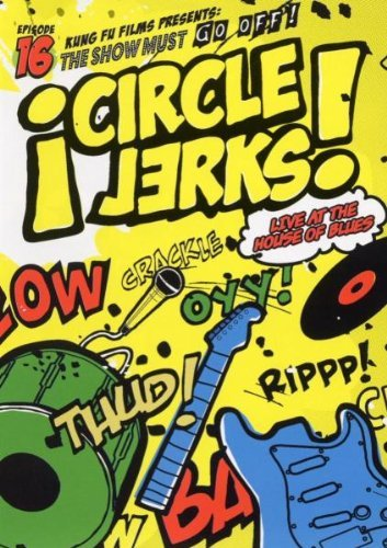 Circle Jerks Live At The House Of Blues