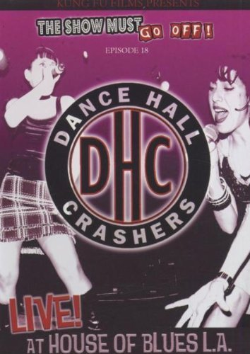 Dance Hall Crashers Live At The House Of Blues L.A