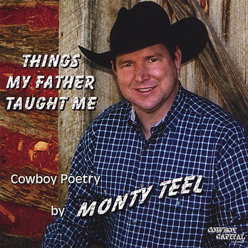 Monty Teel Things My Father Taught Me