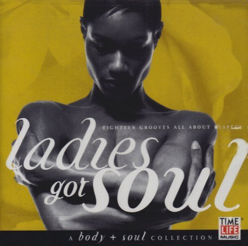 Body & Soul Ladies Got Soul Franklin Labelle Turner Cole Body & Soul