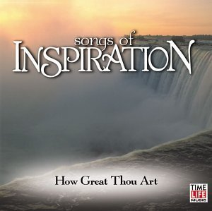 Songs Of Inspiration How Great Thou Art Ives Statler Brothers Price Songs Of Inspiration