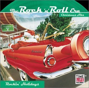 Rock 'n Roll Christmas Rockin Holidays Rock 'n Roll Christmas
