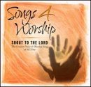 Songs 4 Worship Shout To The Lord 2 CD Set Songs 4 Worship