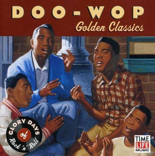 Glory Days Of Doo Wop Golden Classics Glory Days Of Doo Wop