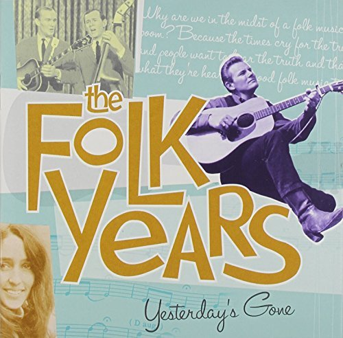 Folk Years Yesterday's Gone Folk Years Yesterday's Gone S 2 CD