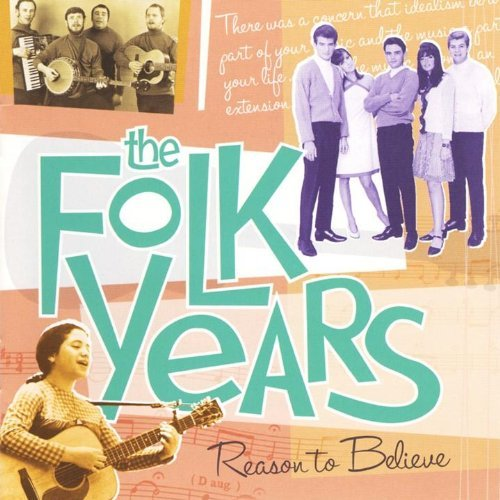 Folk Years Reason To Believe