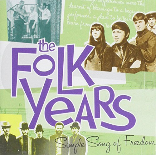 Folk Years Simple Song Of Fre Folk Years Simple Song Of Fre 2 CD