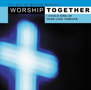 Worship Together Worship Together 2 CD Set