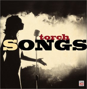 Torch Songs Torch Songs Cassidy Fitzgerald James Horne Lester London Wilson Garland