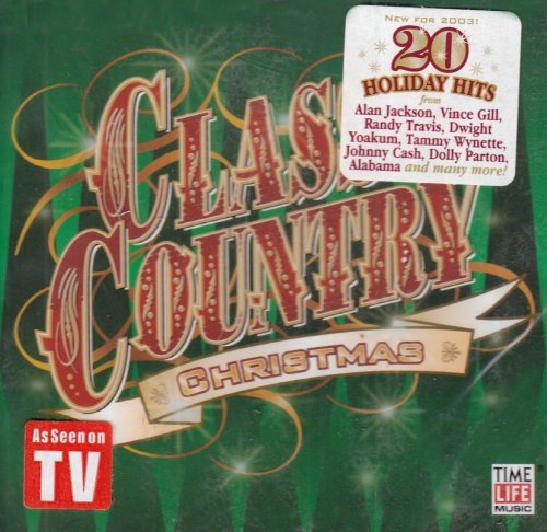 Classic Country Christmas Classic Country Christmas Wynette Presley Alabama Parton Gill Nelson Cash Judds Travis