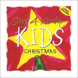 Songs 4 Worship Kids Christmas Songs 4 Worship