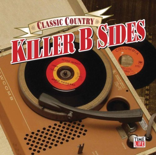 Classic Country Killer Country B Sides Classic Country
