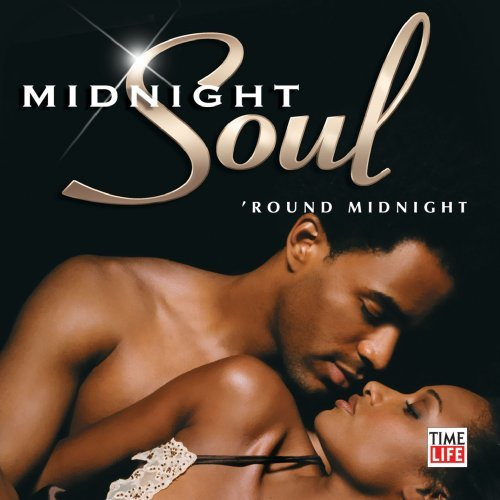 Midnight Soul 'round Midnight Midnight Soul 'round Midnight