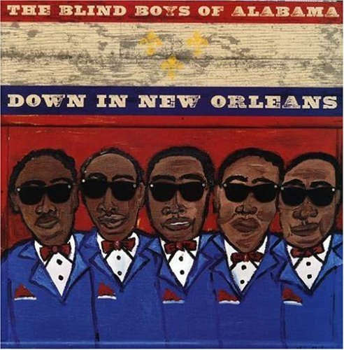 Blind Boys Of Alabama Down In New Orleans