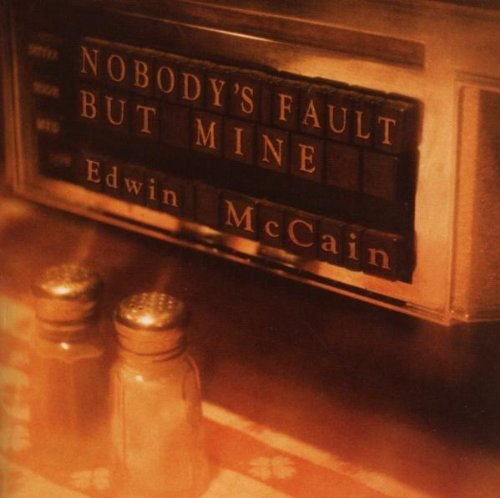 Edwin Mccain No One's Fault But My Own