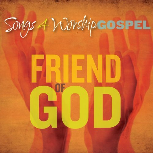 Songs 4 Worship Gospel Friend Songs 4 Worship Gospel Friend