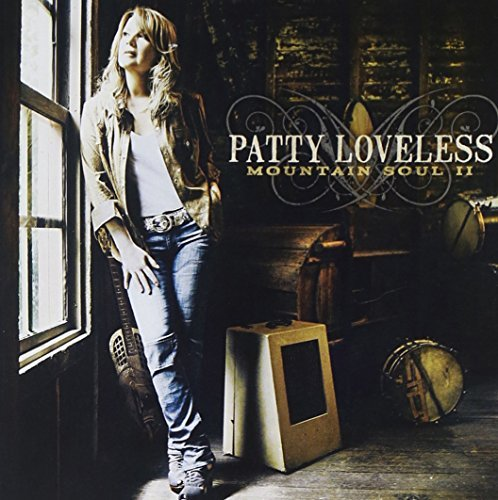 Patty Loveless Mountain Soul Ii