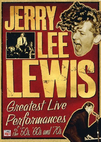 Jerry Lee Lewis Greatest Live Performances Of