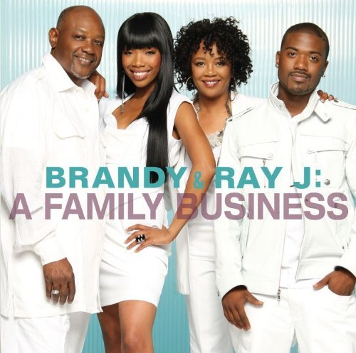Brandy & Ray J Brandy & Ray J A Family Busin