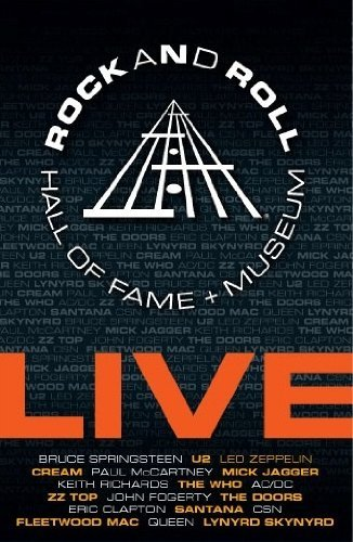 Rock & Roll Hall Of Fame Live Rock & Roll Hall Of Fame Live Rock & Roll Hall Of Fame Live