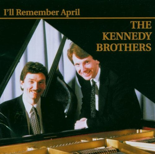 Kennedy Brother I'll Remember April
