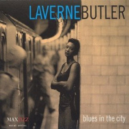 Laverne Butler Blues In The City