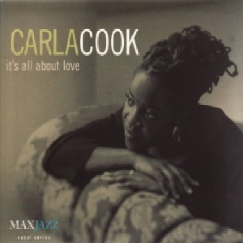 Carla Cook It's All About Love