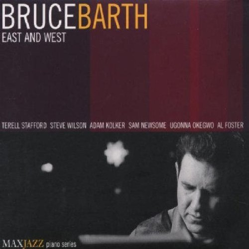 Bruce Barth East & West