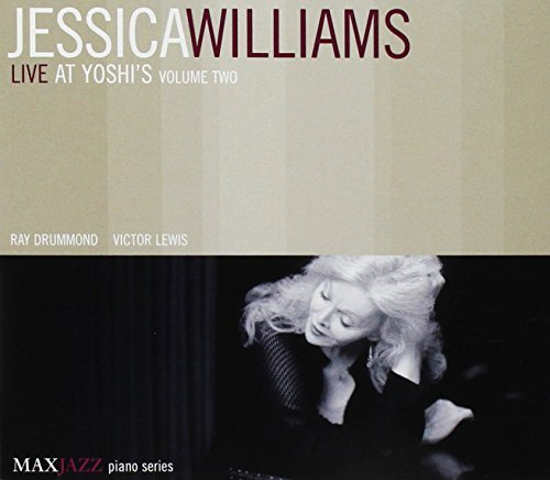 Jessica Williams Vol. 2 Live At Yoshi's