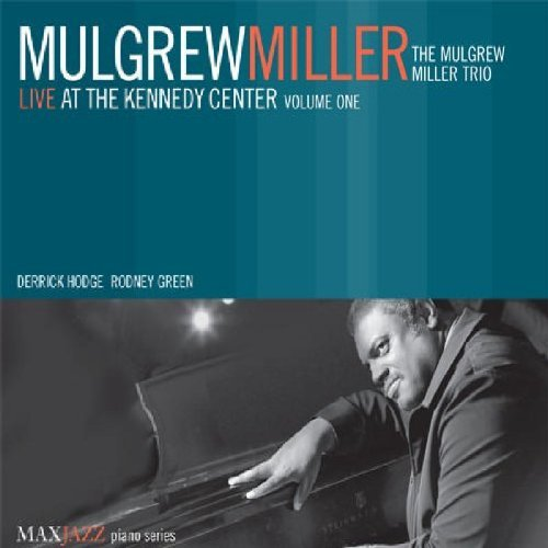Mulgrew Miller Vol. 1 Live At The Kennedy Cen