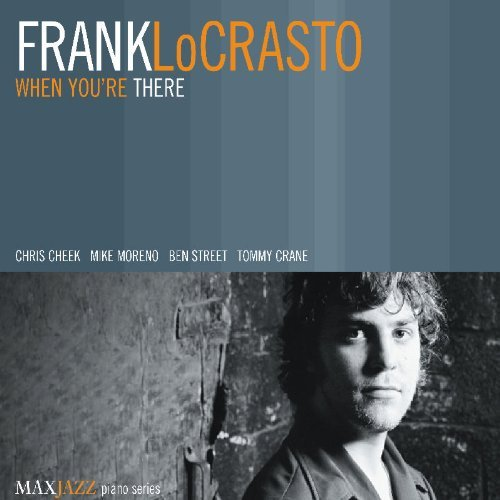 Frank Locrasto When You're There