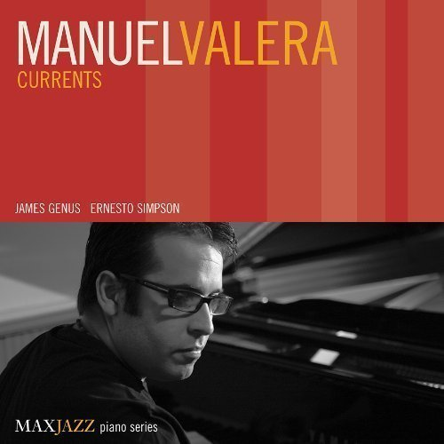 Manuel Valera Currents