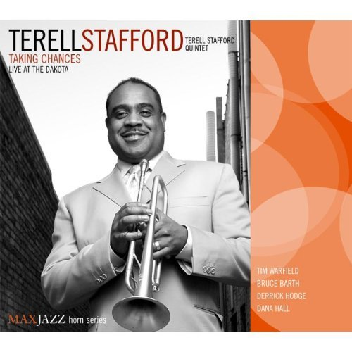 Terrell Quintet Stafford Taking Chances Live At The Dak