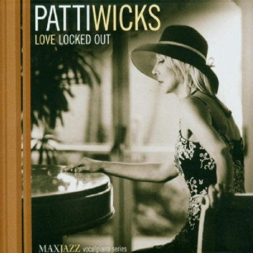 Patti Wicks Love Locked Out