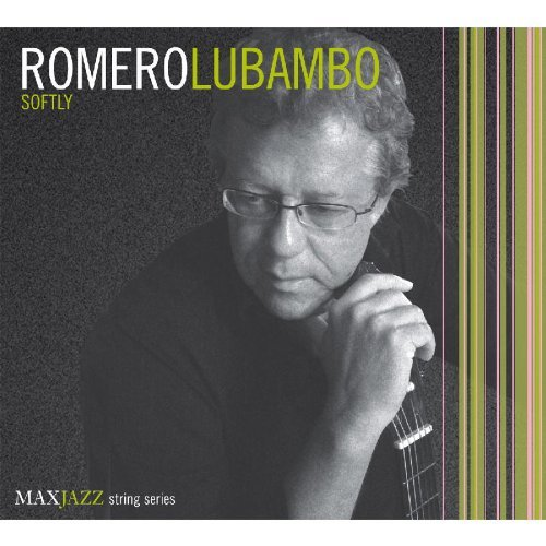 Romero Lubambo Softly