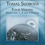 Tomas Svoboda Four Visions Music For 1 2 & 3