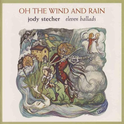 Jody Stecher Oh The Wind & Rain Hdcd