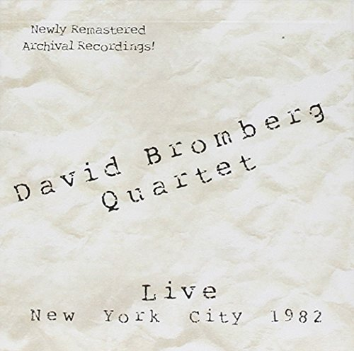 David Bromberg Live In New York City 1982 Remastered