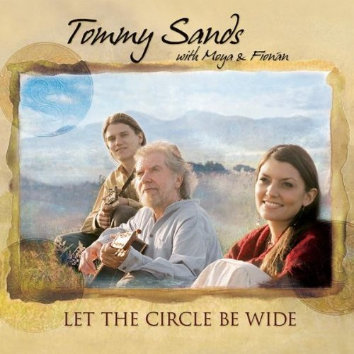 Tommy Sands Let The Cirlce Be Wide