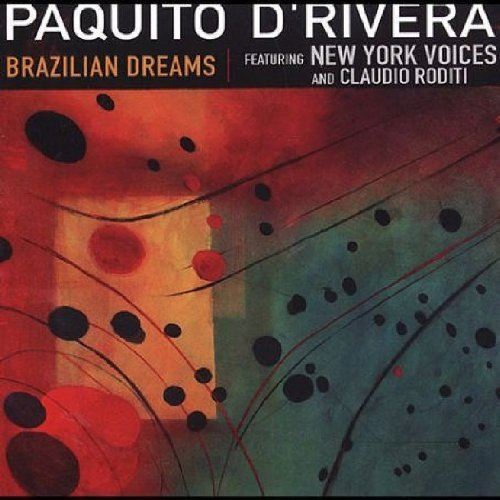 Paquito D'rivera Brazilian Dreams